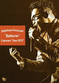 "[送料無料] 槇原敬之/Makihara Noriyuki Concert Tour 2017""Believer"" [DVD]"