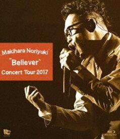 "[送料無料] 槇原敬之/Makihara Noriyuki Concert Tour 2017""Believer"" [Blu-ray]"