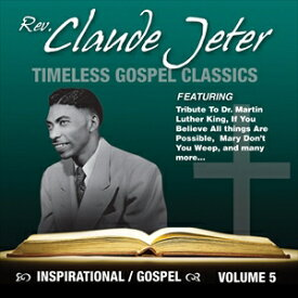 輸入盤 CLAUDE JETER / INSPIRATIONAL GOSPEL CLASSICS [CD]