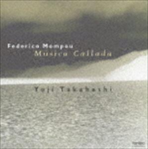高橋悠治(p) / モンポウ:沈黙の音楽(ハイブリッドCD) [CD]