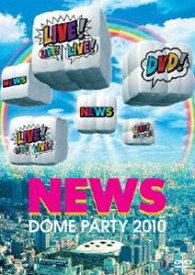 [送料無料] NEWS DOME PARTY 2010 LIVE! LIVE! LIVE! DVD!(通常盤) [DVD]