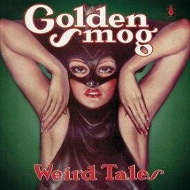 輸入盤 GOLDEN SMOG / WEIRD TALES (LIMITED GREEN VINYL) [2LP]