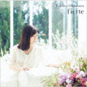 [送料無料] 岡村孝子 / fierte [CD]