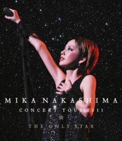 [送料無料] 中島美嘉/MIKA NAKASHIMA CONCERT TOUR 2011 THE ONLY STAR [Blu-ray]