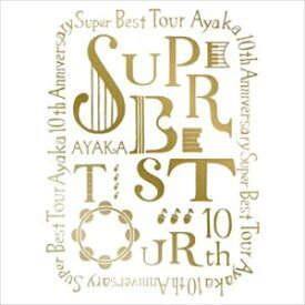 [送料無料] 絢香 10th Anniversary SUPER BEST TOUR [Blu-ray]