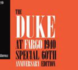 輸入盤 DUKE ELLINGTON / DUKE AT FARGO 1940 60TH ANNIVERSARY EDITION [CD]