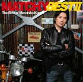 近藤真彦 / MATCHY☆BEST II [CD]