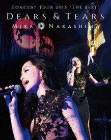 "[送料無料] 中島美嘉/MIKA NAKASHIMA CONCERT TOUR 2015""THE BEST""DEARS&TEARS [Blu-ray]"