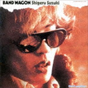 鈴木茂 / BAND WAGON(UHQCD) [CD]
