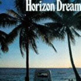 HORIZON DREAM(SHM-CD) [CD]