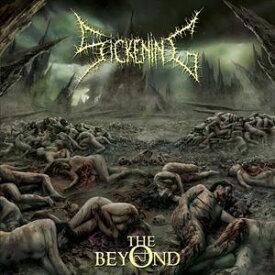 シッケニング / The Beyond [CD]