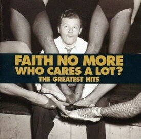輸入盤 FAITH NO MORE / WHO CARES A LOT ? [CD]