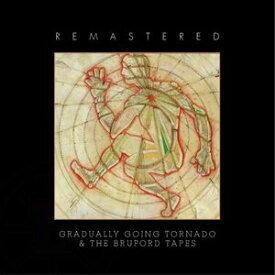 輸入盤 BRUFORD / GRADUALLY GOING TORNADO / BRUFORD TAPES [2CD]
