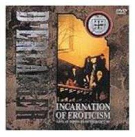 INCARNATION OF EROTICISM〜LIVE AT HIBIYA YAON〜 [DVD]