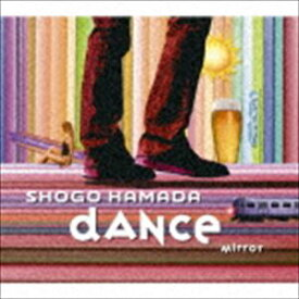 浜田省吾 / MIRROR/DANCE [CD]