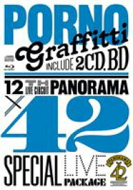 "[送料無料] ポルノグラフィティ/12th LIVE CIRCUIT ""PANORAMA × 42"" SPECIAL LIVE PACKAGE [Blu-ray]"