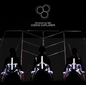 [送料無料] Perfume 6th Tour 2016「COSMIC EXPLORER」(通常盤) [DVD]