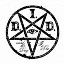 D.I.D. / until the Day I Die(初回生産限定盤typeB) [CD]