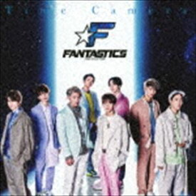 FANTASTICS from EXILE TRIBE / Time Camera(CD+DVD) [CD]
