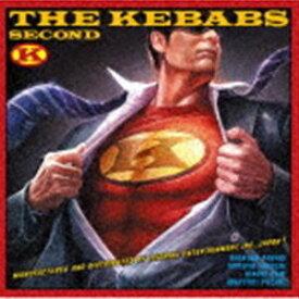 THE KEBABS / セカンド(初回限定盤/CD+DVD) [CD]