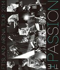 FTISLAND/ARENA TOUR 2014 -The Passion- [Blu-ray]