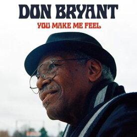 輸入盤 DON BRYANT / YOU MAKE ME FEEL [CD]