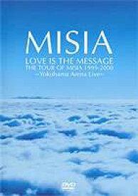 [送料無料] LOVE IS THE MESSAGE THE TOUR OF MISIA 1999-2000(期間限定) [DVD]