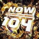 [送料無料] 輸入盤 VARIOUS / NOW 104 (THATS WHAT I CALL MUSIC! 104) [CD]