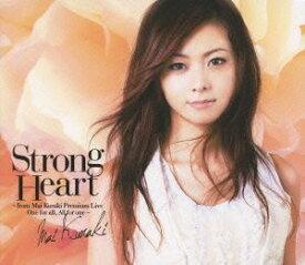 倉木麻衣/Storong Heart〜from Mai Kuraki Premium Live One for all,All for one〜(初回限定盤) [DVD]