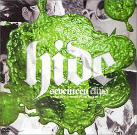 [送料無料] hide/seventeen clips〜perfect clips〜presented by hide MUSEUM [DVD]