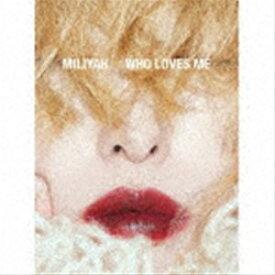 加藤ミリヤ / WHO LOVES ME(初回生産限定盤/CD+DVD) (初回仕様) [CD]