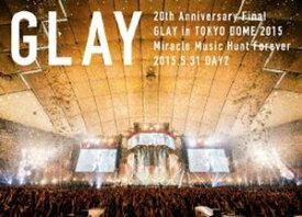 [送料無料] GLAY/20th Anniversary Final GLAY in TOKYO DOME 2015 Miracle Music Hunt Forever-STANDARD EDITION-(DAY2) [DVD]