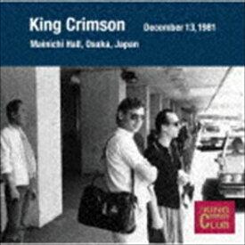 キング・クリムゾン / コレクターズ・クラブ 1981年12月13日 大阪 大阪毎日ホール [CD]