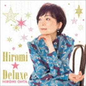 [送料無料] 太田裕美 / ヒロミ☆デラックス(Blu-specCD2) [CD]