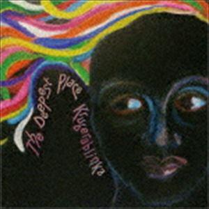 Kruberablinka / THE DEEPEST PLACE [CD]