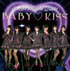 2o Love to Sweet Bullet / BABY KISS(通常盤) [CD]