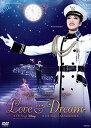 [送料無料] 宝塚歌劇団/LOVE & DREAM-I.Sings Disney/II.Sings TAKARAZUKA- [DVD]