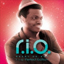 リオ / READY OR NOT r.i.o. Perfect Edition [CD]
