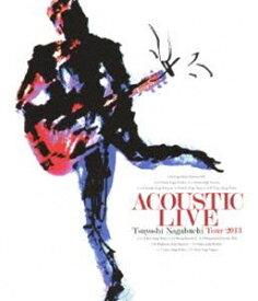 [送料無料] 長渕剛/ACOUSTIC LIVE Tsuyoshi Nagabuchi Tour 2013 [Blu-ray]