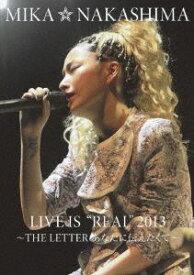 """[送料無料] 中島美嘉/MIKA NAKASHIMA LIVE IS""""REAL""""2013 〜THE LETTER あなたに伝えたくて〜 [DVD]"""