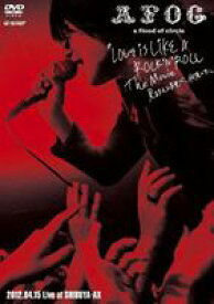 a flood of circle/LOVE IS LIKE A ROCK'N'ROLL The Movie-見るまえに跳べ、何度でも- 2012.04.15 Live at SHIBUYA-AX(通常仕様) [DVD]