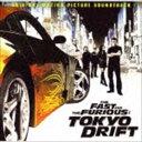 (オリジナル・サウンドトラック) ワイルド・スピードX3 TOKYO DRIFT(6ヶ月期間限定盤) [CD]