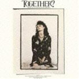 (オリジナル・サウンドトラック) トゥギャザー?(完全生産限定盤/Blu-specCD2) [CD]