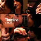 FAKiE / Timeless [CD]