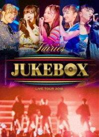 フェアリーズ LIVE TOUR 2018 〜JUKEBOX〜 [Blu-ray]