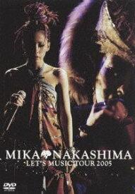 [送料無料] 中島美嘉/MIKA NAKASHIMA LET'S MUSIC TOUR 2005 [DVD]