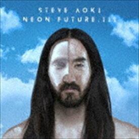 スティーヴ・アオキ / ネオン・フューチャー Part.3(通常価格盤) [CD]