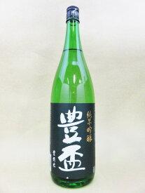 豊盃 純米吟醸 豊盃米 1800ml【三浦酒造】【青森県】