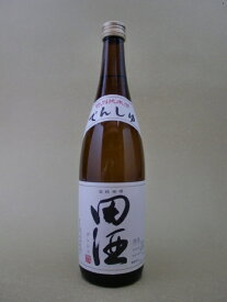 【お値打ちセール】田酒 特別純米 720ml【西田酒造】【青森県】
