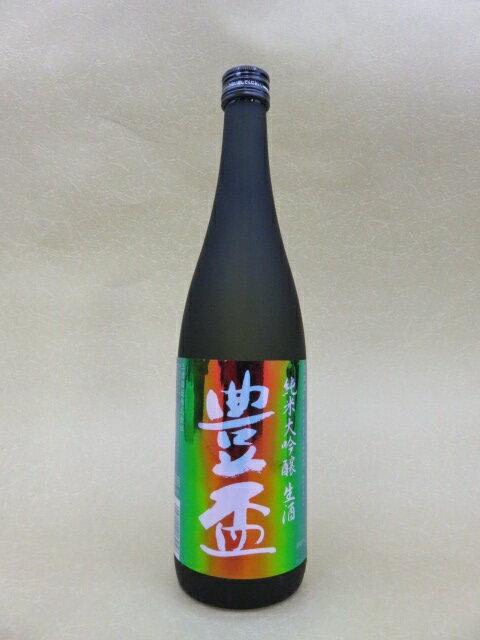 豊盃 純米大吟醸 生酒 レインボーラベル 720ml【三浦酒造】【青森県】
